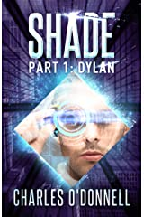 Shade Part 1: Dylan Kindle Edition