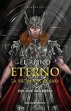 El reino eterno, la historia de Asgard (Spanish Edition)