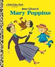 Walt Disney's Mary Poppins (Disney Classics) (Little Golden Book)