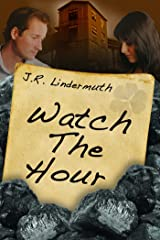 Watch The Hour Kindle Edition