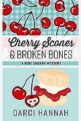 Cherry Scones Broken Bones Paperback