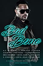 Bad to the Bone: A Bad Boy Anthology