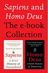 Sapiens and Homo Deus: The E-book Collection: A Brief History of Humankind and A Brief History of Tomorrow Kindle Edition