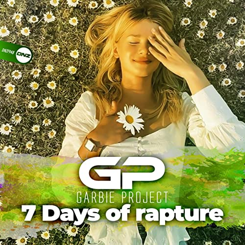 Garbie Project - 7 Days Of Rapture