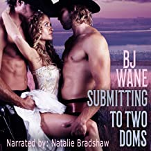 Submitting to Two Doms: Cowboy Doms, Book 5