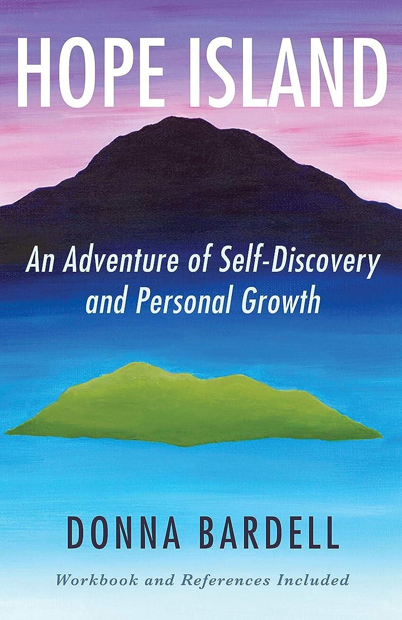 起点ミリメーター騒ぎHope Island: An Adventure of Self-Discovery and Personal Growth (Sophia's Sacred Journey Book 1) (English Edition)