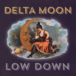 delta moon low down
