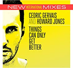 Things Can Only Get Better (Howard Jones Chill Mix)