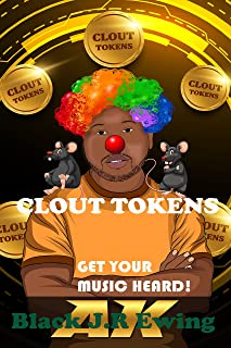 Clout Tokens - Get Your Music Heard!: Independent Artists create your Buzz and avoid Rip Offs!
