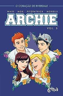 Archie - Vol. 5: O coração de Riverdale