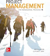 Loose Leaf for Project Management: The Managerial Process 7e