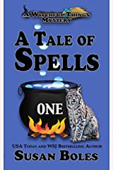 A Tale of Spells (A Witchful Things Paranormal Cozy Mystery Book 1): A Witchful Things Mystery Kindle Edition