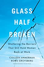 Glass Half-Broken: Shattering the Barriers That Still Hold Women Back at Work