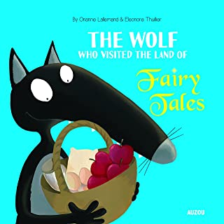 Wolf Who Visited the Land of Fairy Tales (New Edition)