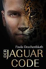 Der Jaguar Code Kindle Ausgabe