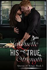 His True Strength (Queens of Kings Book 5) Kindle Edition