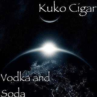 Vodka and Soda [Explicit]