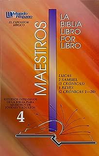 La Biblia Libro Por Libro: Maestros-Jovenes y Adultos Libro 4 = Lucas, 2 Samuel, 1 Cronicas, 1 Reyes, 2 Cronicas (Spanish Edition)