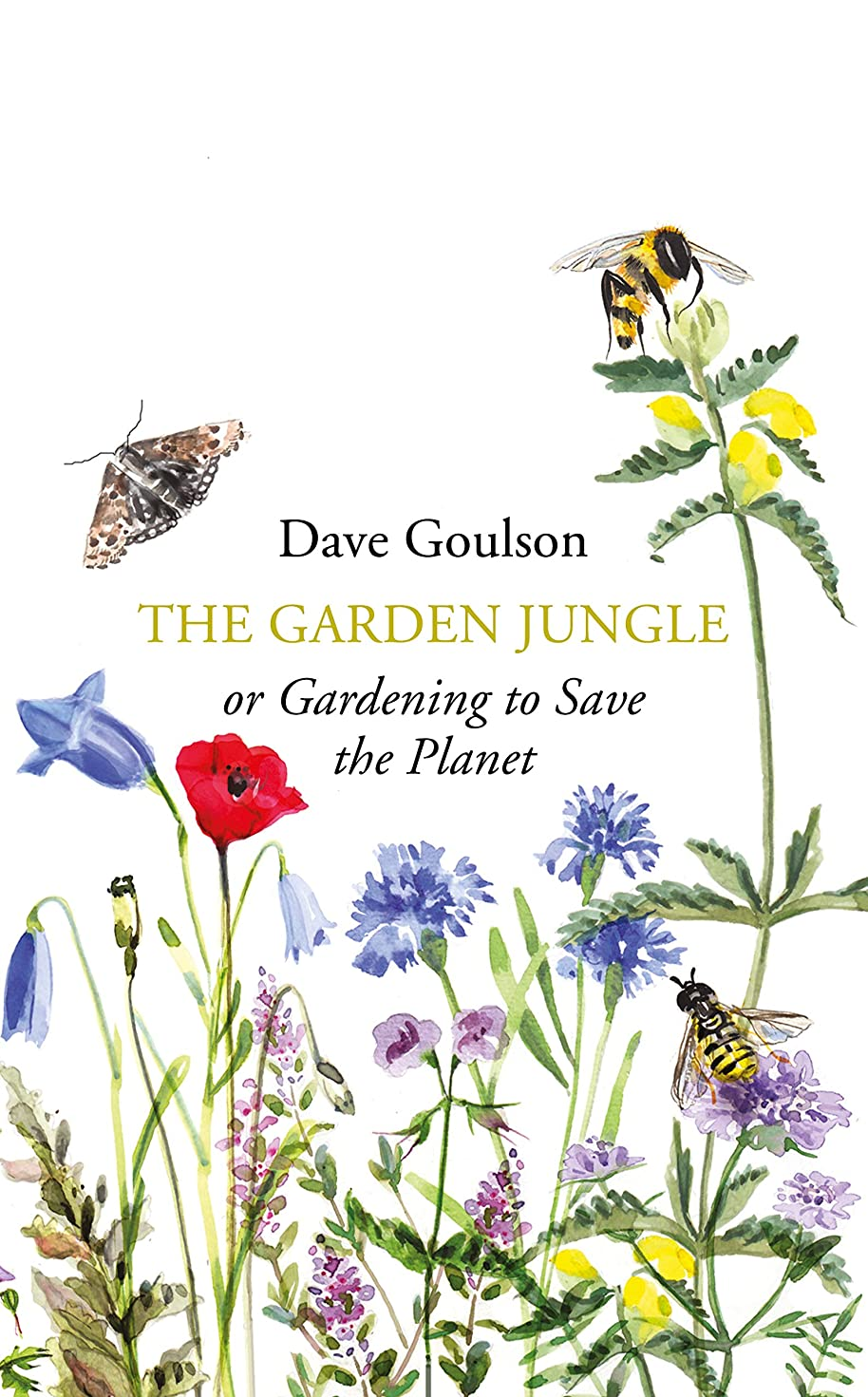 生物学異なる法令The Garden Jungle: or Gardening to Save the Planet (English Edition)