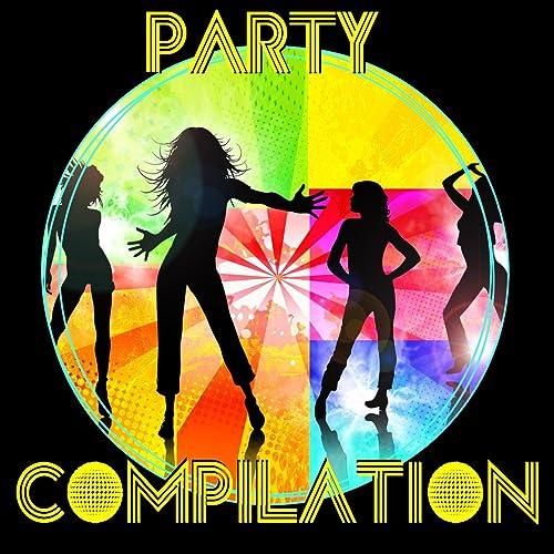 Amazon.com: Party Compilation: Various artists: MP3 Downloads