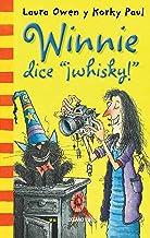 "Winnie historias. Winnie dice ""¡whisky!"" (El mundo de Winnie) (Spanish Edition)"