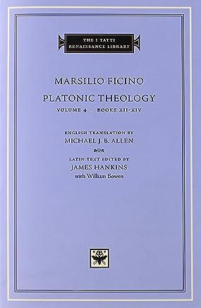 Platonic Theology: Books XII-XIV: 4