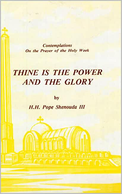 THINE IS THE POWER AND THE GLORY (translated): and some meditations upon the feast of the Transfiguration (English Edition)