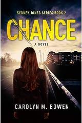 Chance - A Novel: Psychological Thriller (Sydney Jones Series Book 2) Kindle Edition