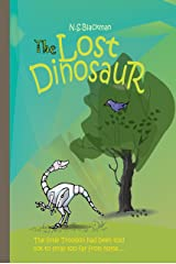 The Lost Dinosaur (The Amazing Dinoteks Book 1) Kindle Edition