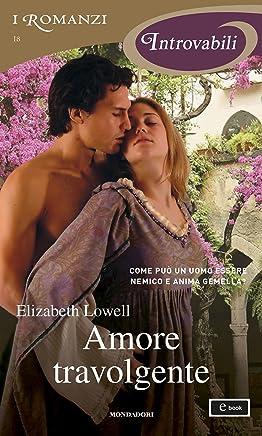 Amore travolgente (I Romanzi Introvabili) (Serie Medieval Vol. 2)