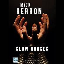 Slow Horses: Slough House, Book 1