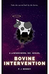 Bovine Intervention: A Lawnmowers, Inc. Sequel Kindle Edition