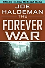 The Forever War (The Forever War Series Book 1)
