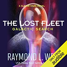 The Lost Fleet: Galactic Search: A Slaver Wars Novel, Book 1