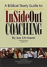 A Biblical Study Guide to InSideOut Coaching