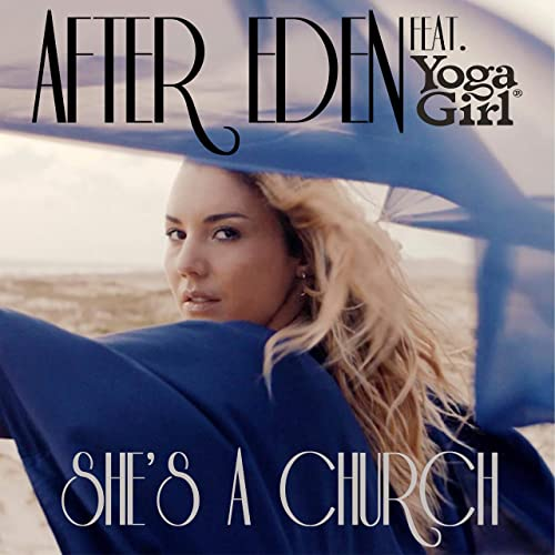 Shes a Church (feat. Yoga Girl) de After Eden en Amazon ...