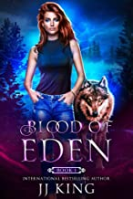 Blood of Eden: A wolf shifter romantic suspense (The Guardians Book 1)