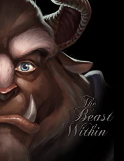 The Beast Within: A Tale of Beauty's Prince (Villains)