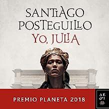 Yo, Julia: Premio Planeta 2018