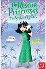 The Rescue Princesses: The Stolen Crystals Kindle Edition