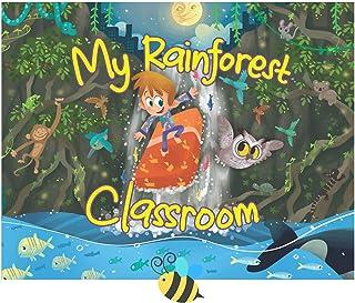 My Rainforest Classroom