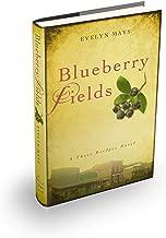 Blueberry Fields (A Three Bridges Novel Book 1)