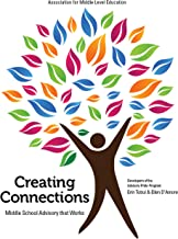 Creating Connections: Middle School Advisory that Works