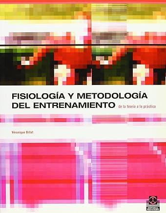 Fisiologia y Metodologia del Entrenamiento (Spanish Edition)