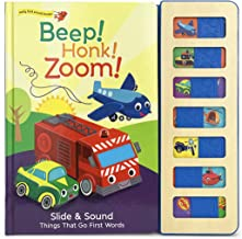 Beep! Honk! Zoom!: Interactive Children's Slide and Sound Book (Early Birds Sound Books)