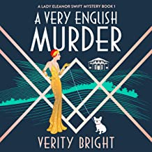 A Very English Murder: A Lady Eleanor Swift Mystery, Book 1