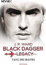 Tanz des Blutes: Black Dagger Legacy Band 2 - Roman (German Edition)
