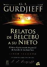Relatos de Belcebú a su nieto - Libro segundo: Crítica objetivamente imparcial de la vida de los hombres: 2 (Ganesha)