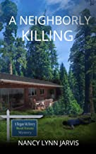 A Neighborly Killing (Regan McHenry Real Estate Mysteries Book 6)