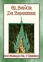 EL SEÑOR DE BEMBIBRE - Un romance medieval español